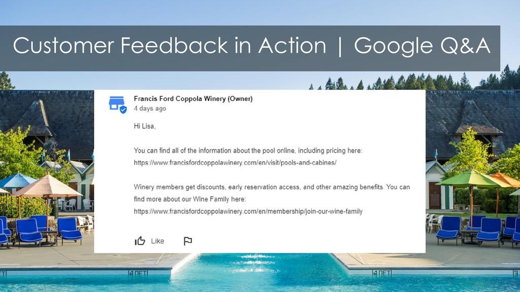 Customer Feedback in Action | Google Q&A