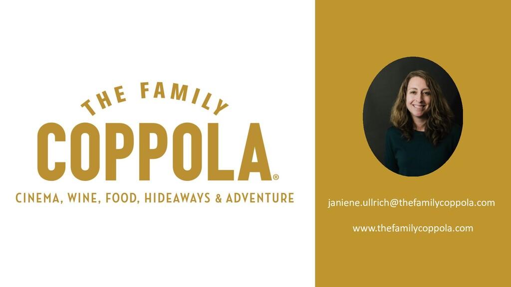 janiene.ullrich@thefamilycoppola.com www.thefam...