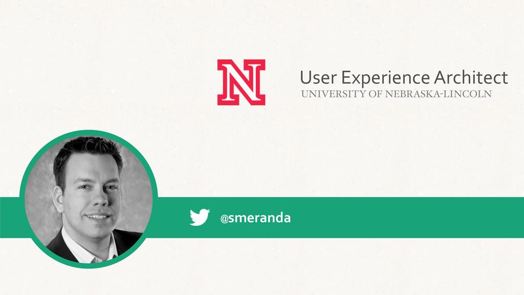 @smeranda User Experience Architect UNIVE...