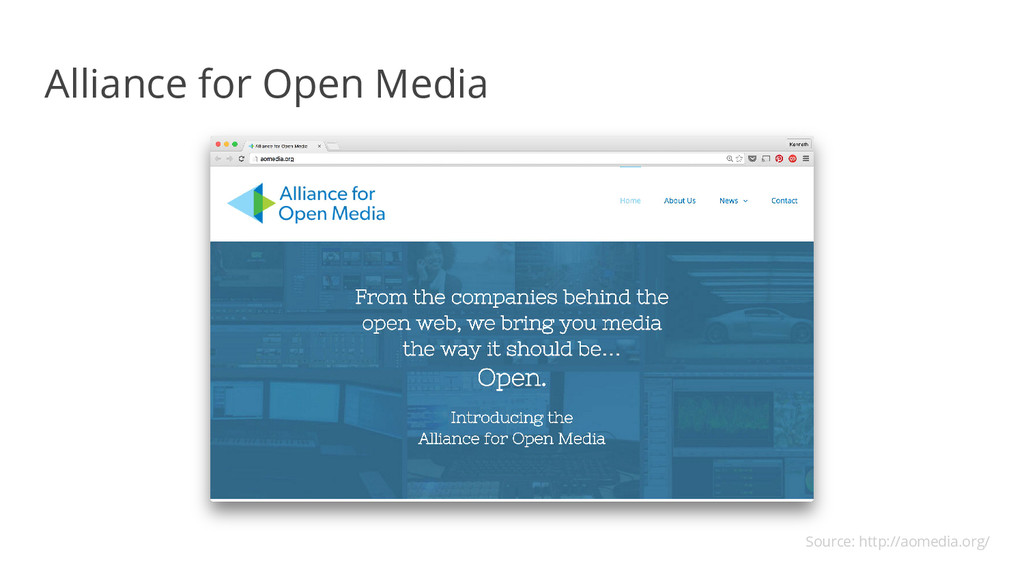 Alliance for Open Media Source: http://aomedia....