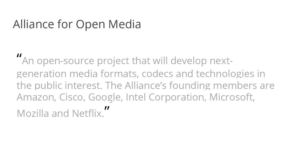 "Alliance for Open Media ""An open-source project..."