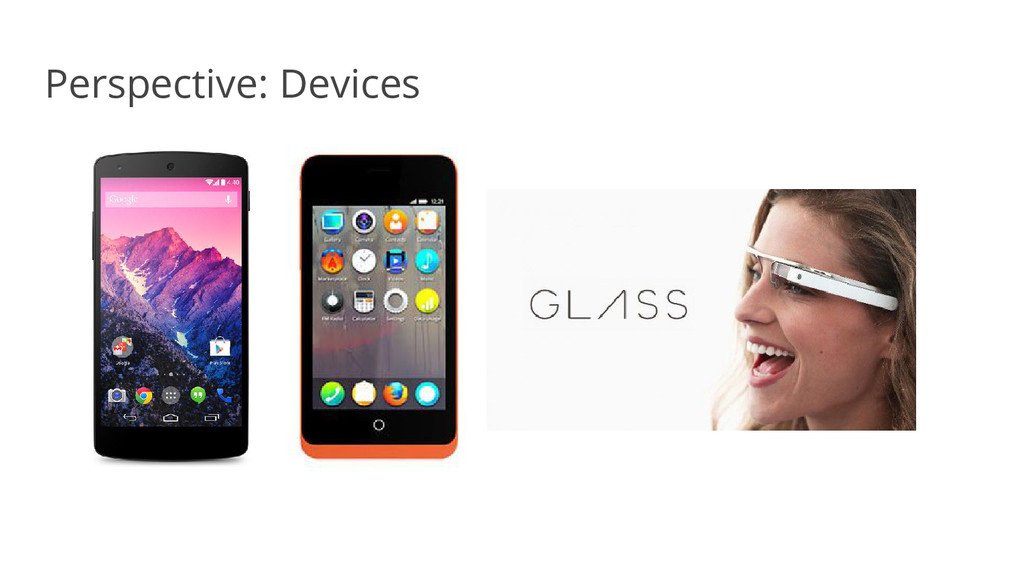 Perspective: Devices