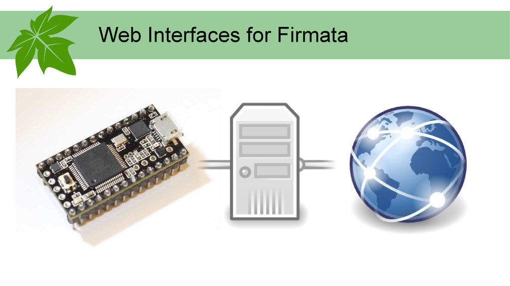 Web Interfaces for Firmata