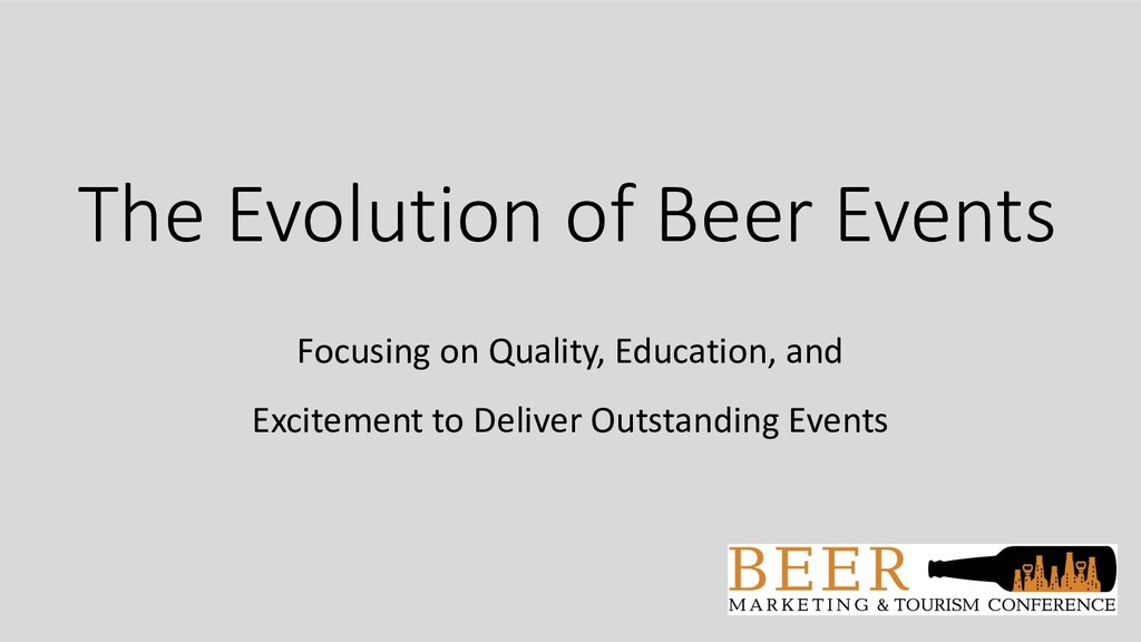 The Evolution of Beer Events Focusing on Qualit...