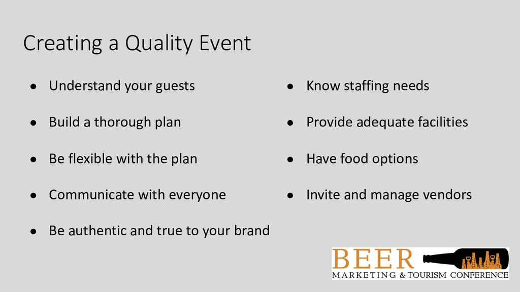 Creating a Quality Event ● Understand your gues...
