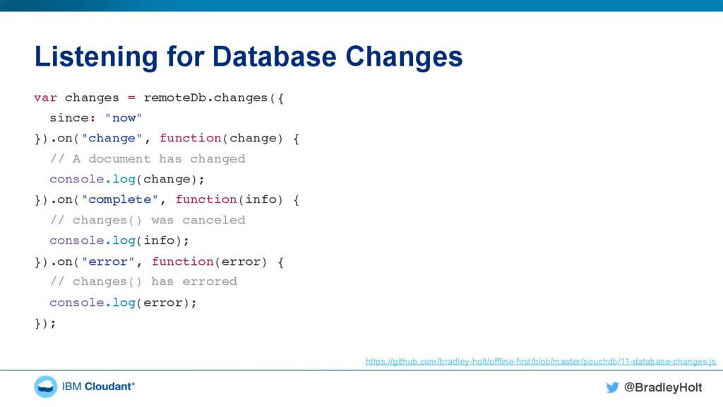 @BradleyHolt! Listening for Database Changes va...