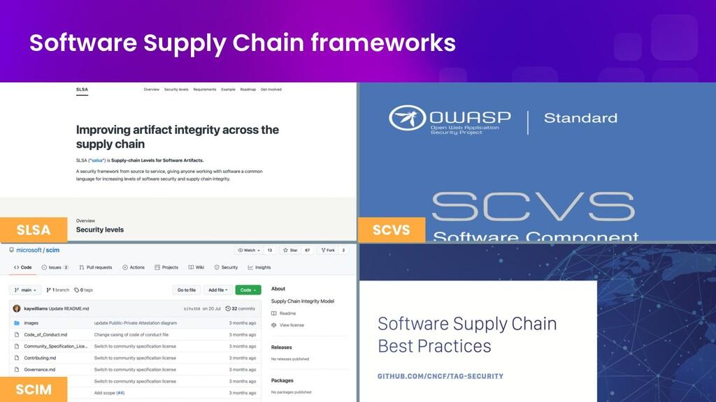 Software Supply Chain frameworks SLSA SCIM SCVS