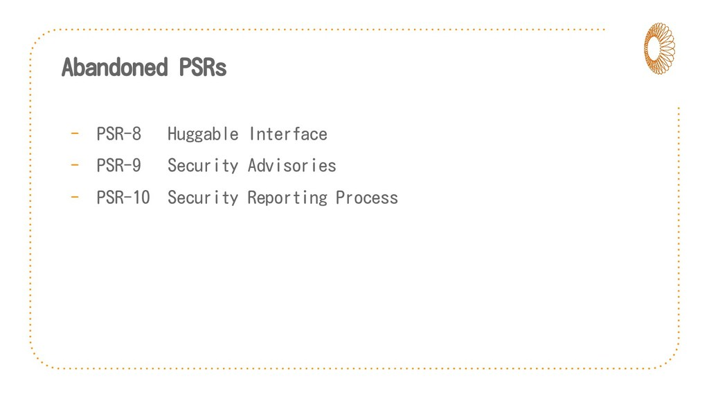 Abandoned PSRs - PSR-8 Huggable Interface - PSR...