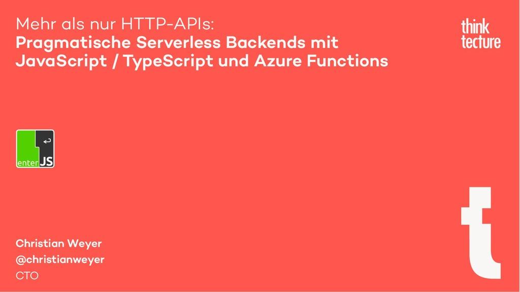 Mehr als nur HTTP-APIs: Pragmatische Serverless...