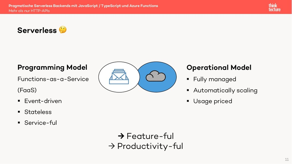 11 Serverless  Programming Model Functions-as-a...