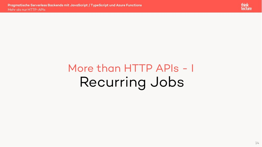 More than HTTP APIs - I Recurring Jobs Mehr als...