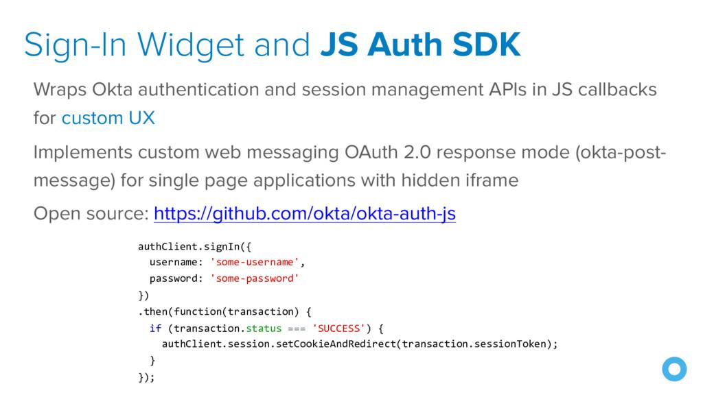 Sign-In Widget and JS Auth SDK Wraps Okta authe...