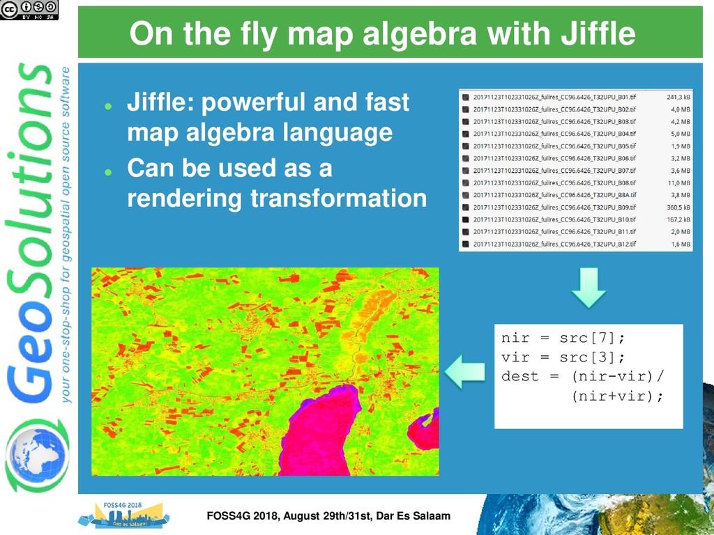 On the fly map algebra with Jiffle nir = src[7]...