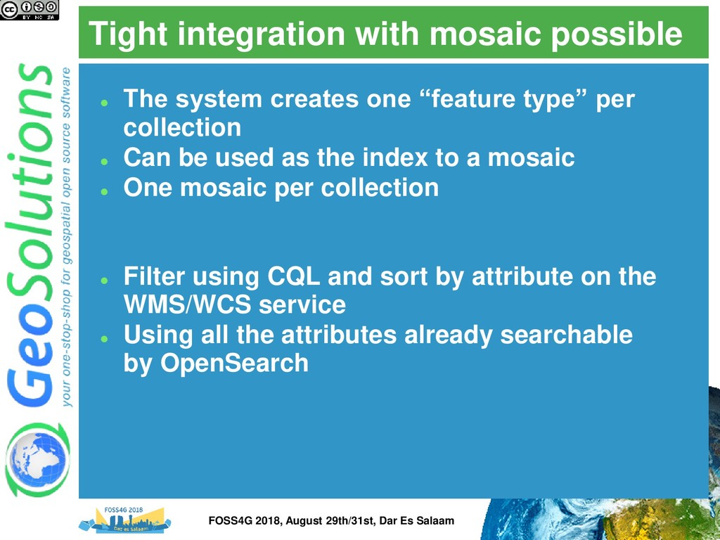 Tight integration with mosaic possible ⚫ The sy...