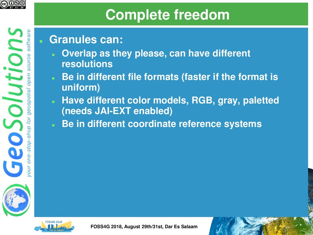 Complete freedom ⚫ Granules can: ⚫ Overlap as t...