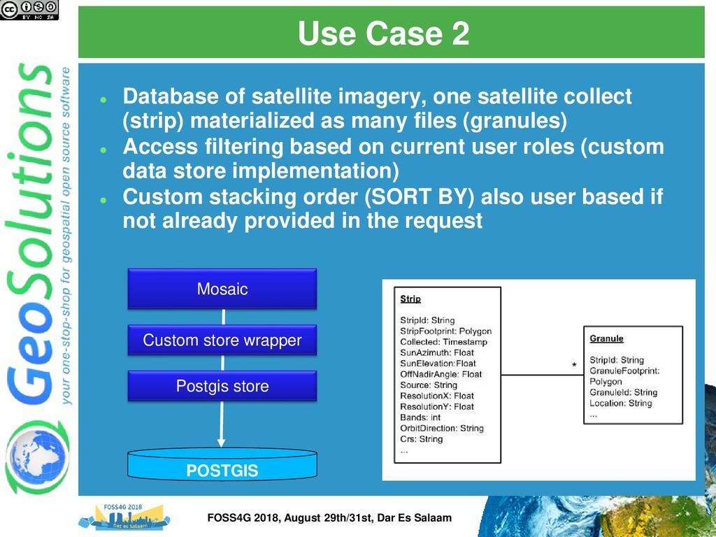 Use Case 2 ⚫ Database of satellite imagery, one...