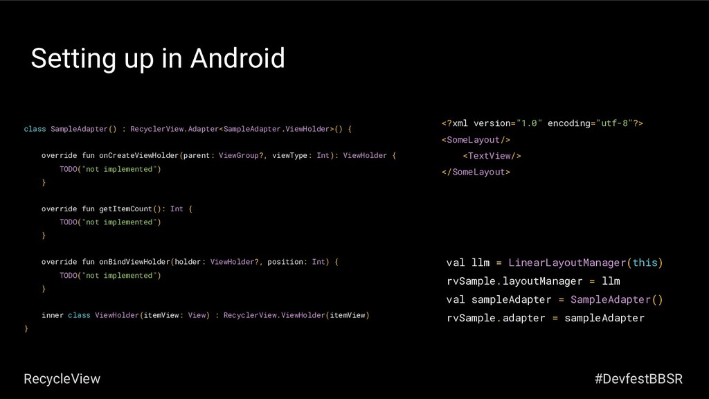 Setting up in Android class SampleAdapter() : R...