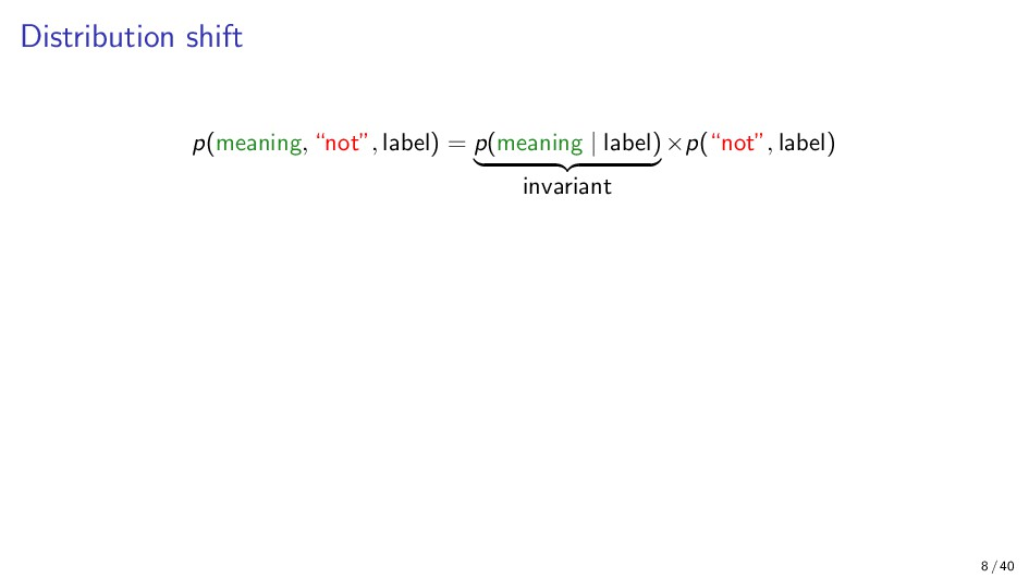 """Distribution shift p(meaning, """"not"""", label) = p..."""