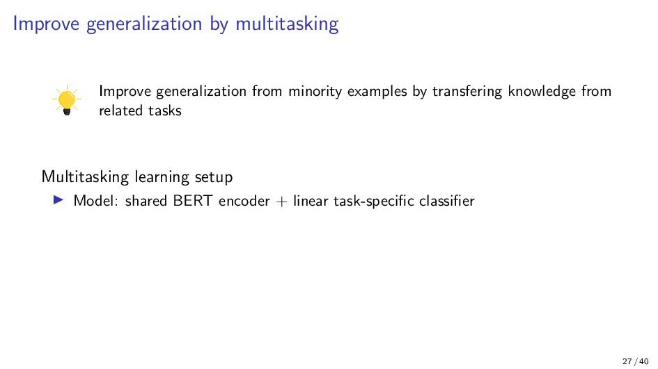 Improve generalization by multitasking Improve ...