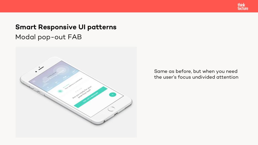 Modal pop-out FAB Smart Responsive UI patterns ...