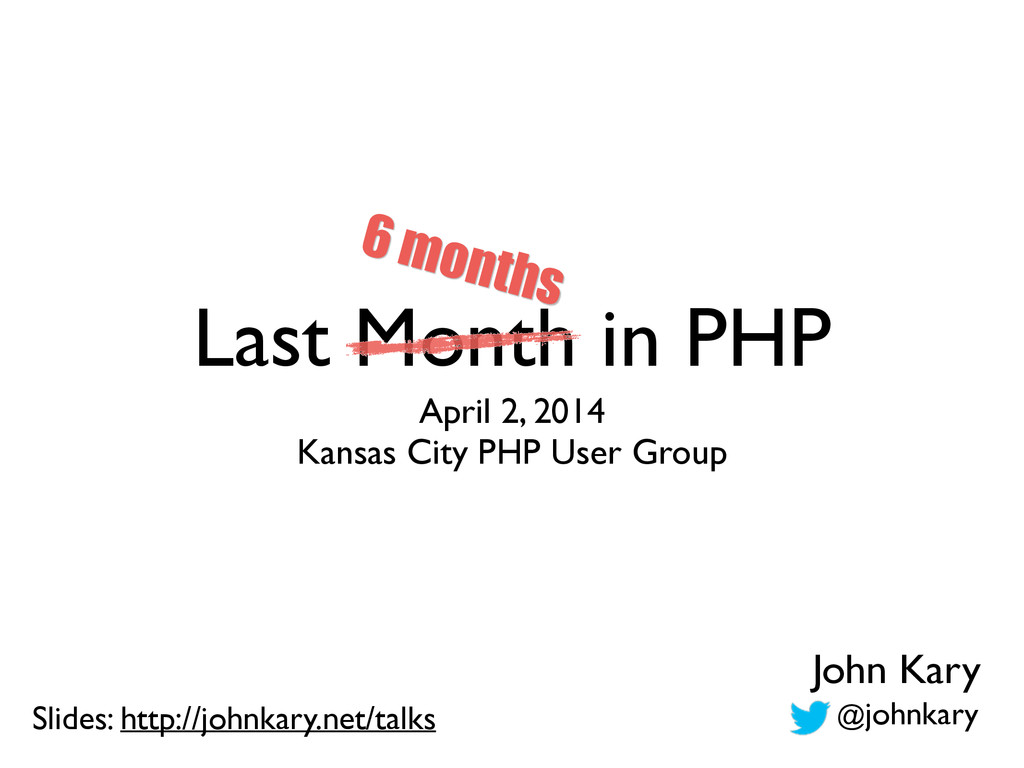 Last Month in PHP April 2, 2014