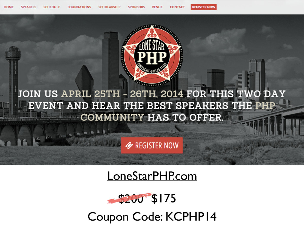 LoneStarPHP.com $200 $175 Coupon Code: KCPHP14