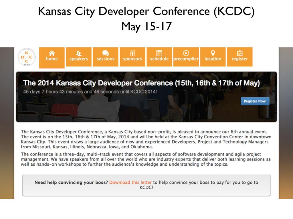 Kansas City Developer Conference (KCDC) May 15-...
