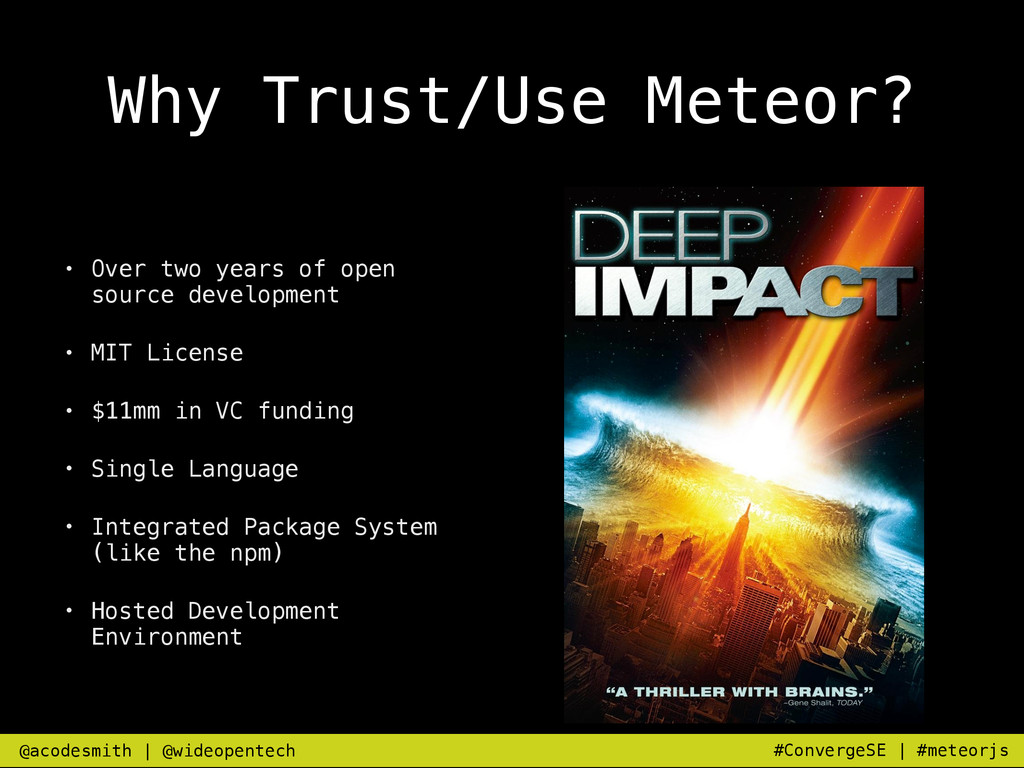 Why Trust/Use Meteor? • Over two years of open ...