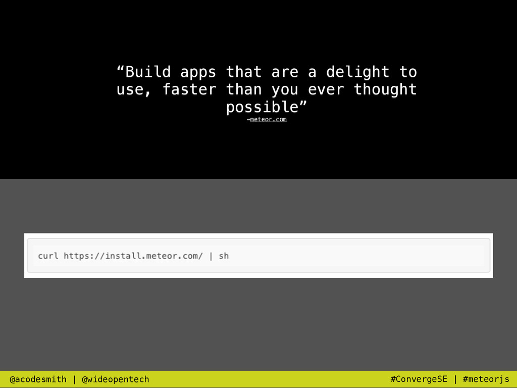 """""""Build apps that are a delight to use, faster t..."""