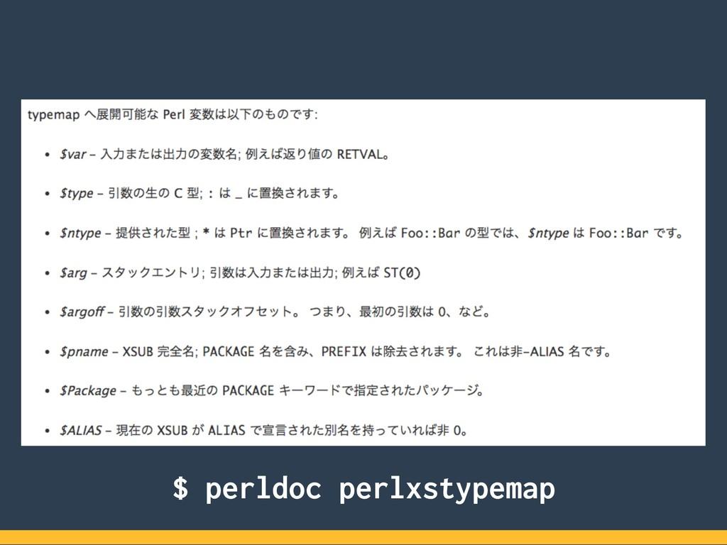 $ perldoc perlxstypemap