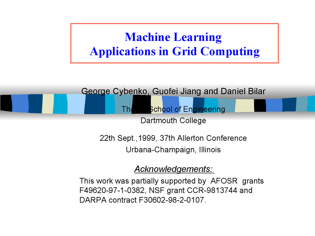 Machine Learning Applications in Grid Computing...