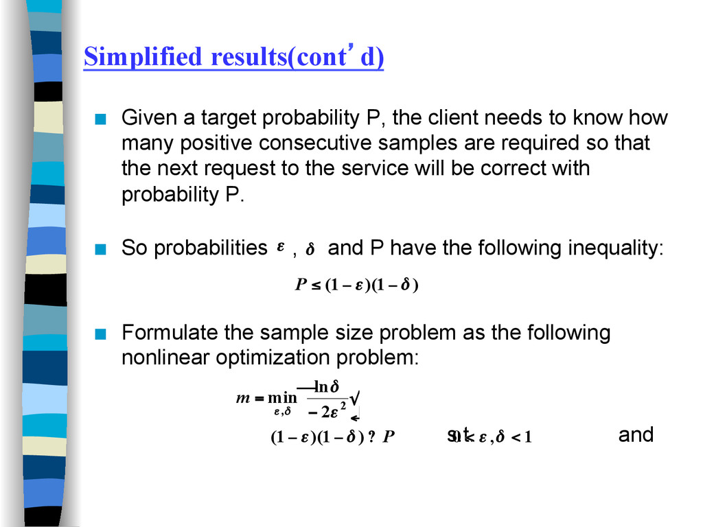 Simplified results(cont'd) ■ Given a target pr...