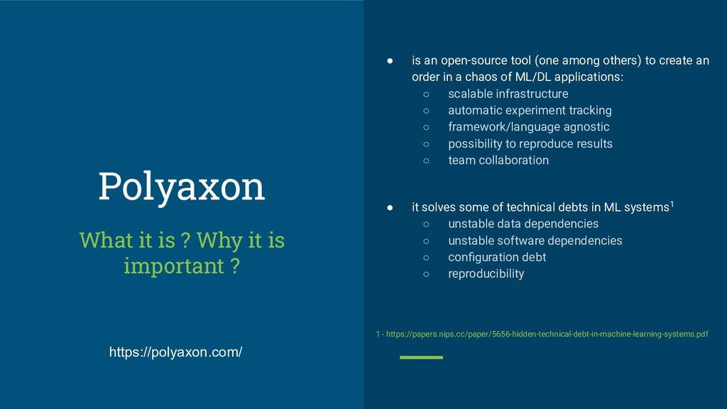 Polyaxon ● is an open-source tool (one among ot...