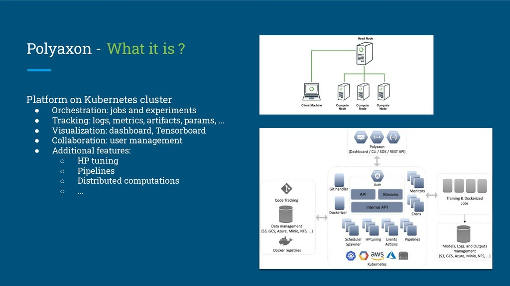 Polyaxon - What it is ? Platform on Kubernetes ...