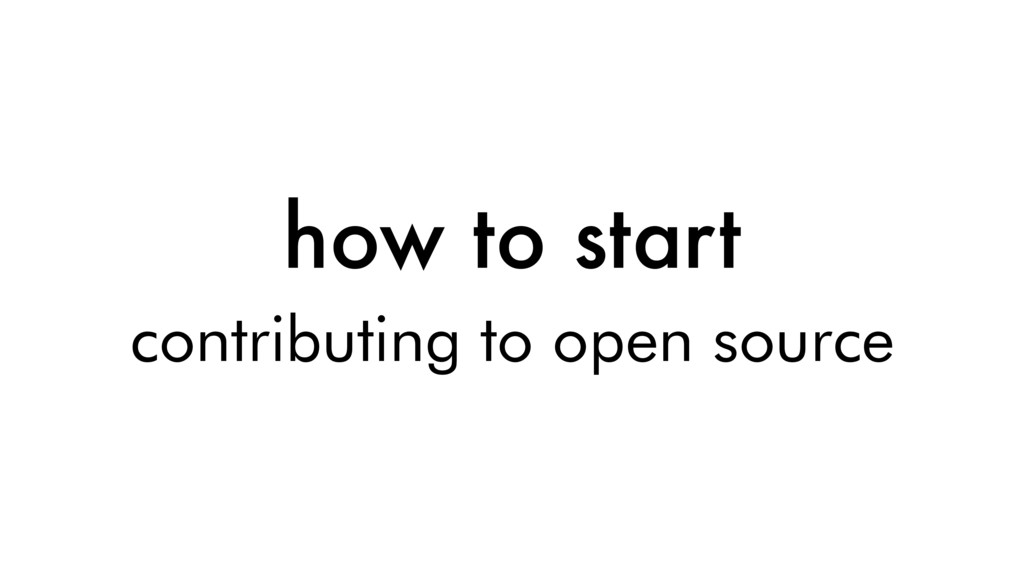 how to start contributing to open source