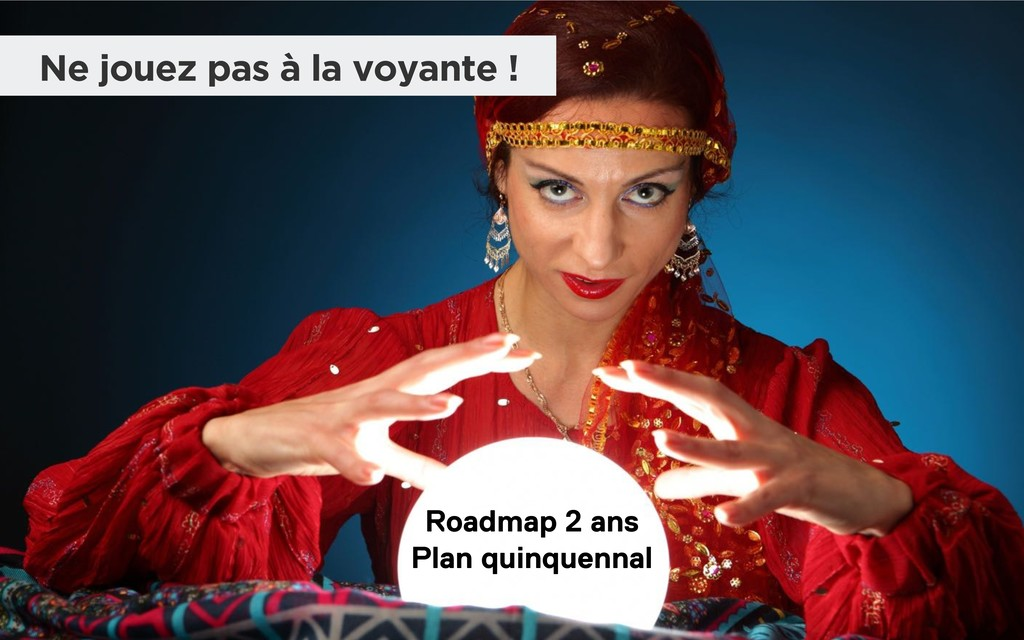 Roadmap 2 ans Plan quinquennal Ne jouez pas à l...