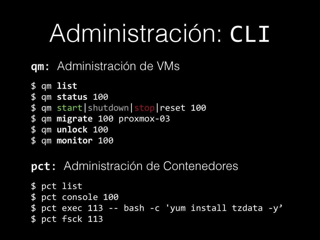 Administración: CLI qm: Administración de VMs $...