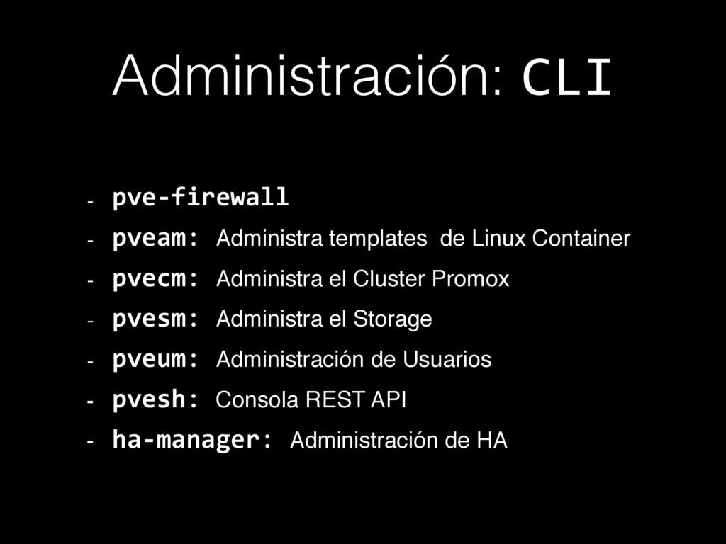 Administración: CLI - pve-firewall - pveam: Adm...