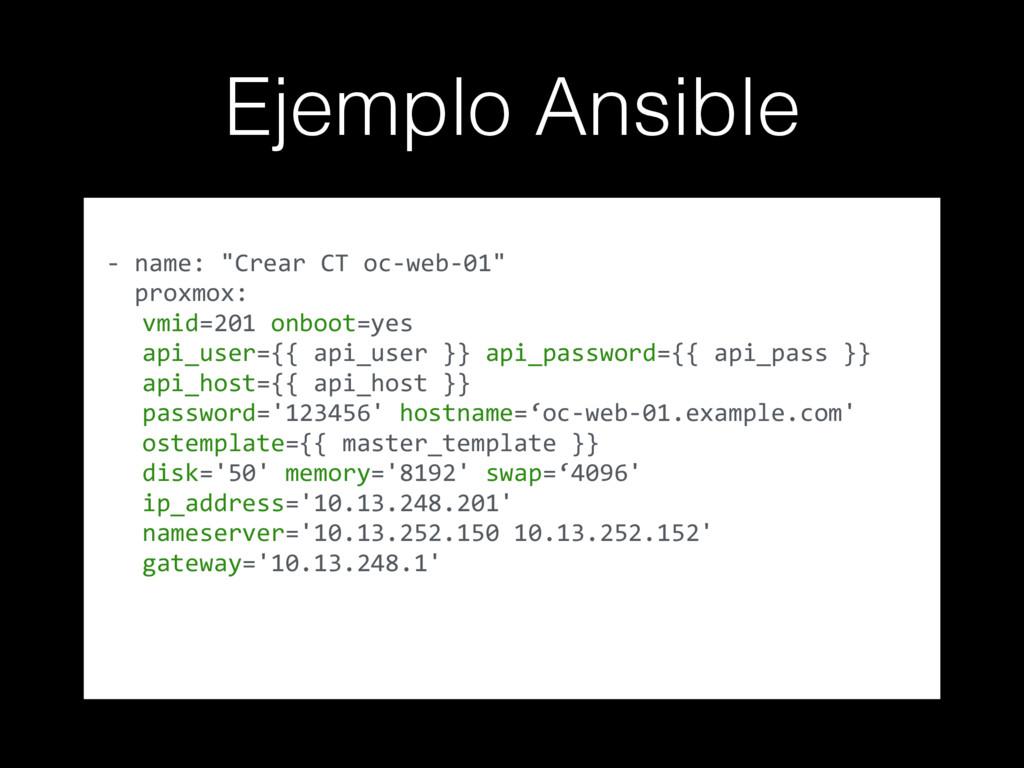 "Ejemplo Ansible - name: ""Crear CT oc-web-01"" pr..."