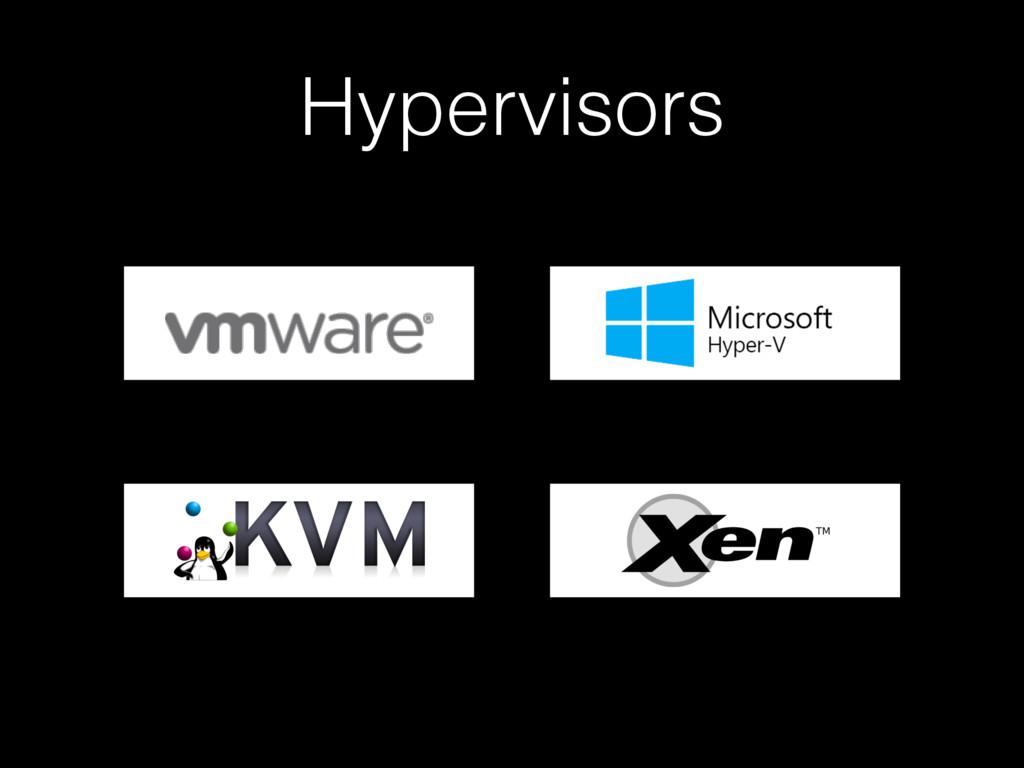 Hypervisors x