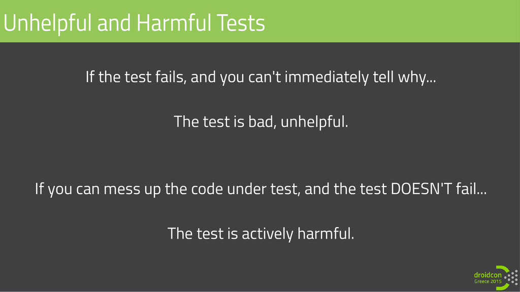If the test fails, and you can't immediately te...