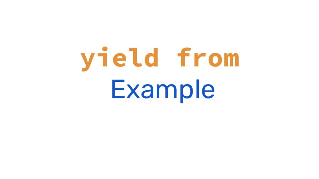 yield from Example