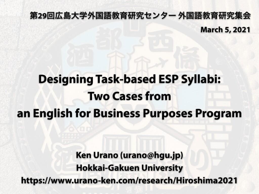 Designing Task-based ESP Syllabi: Two Cases fro...