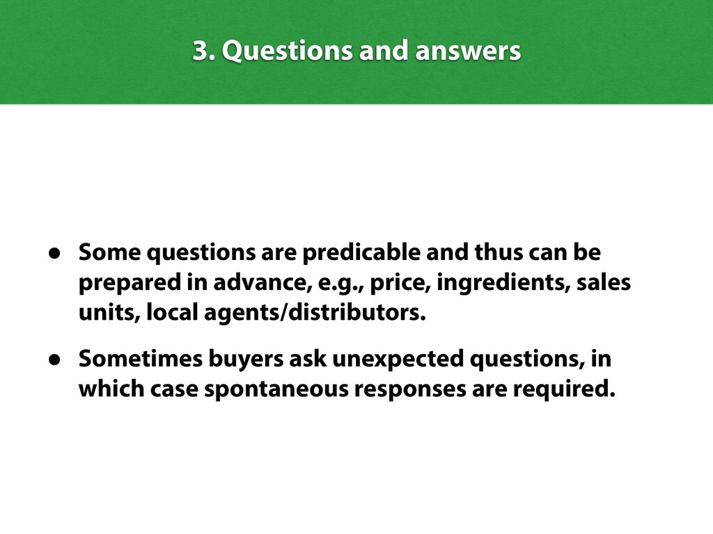 • Some questions are predicable and thus can be...