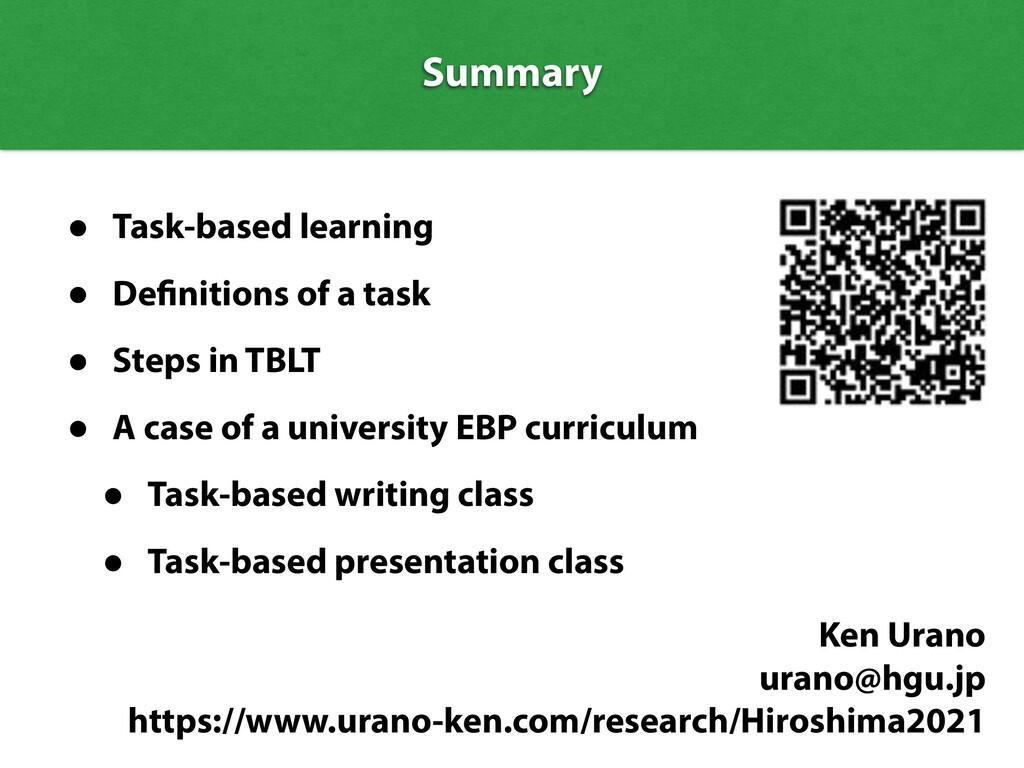 Summary Summary • Task-based learning • De niti...