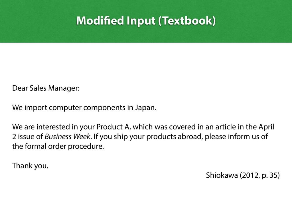 Modi ed Input (Textbook) Dear Sales Manager: We...