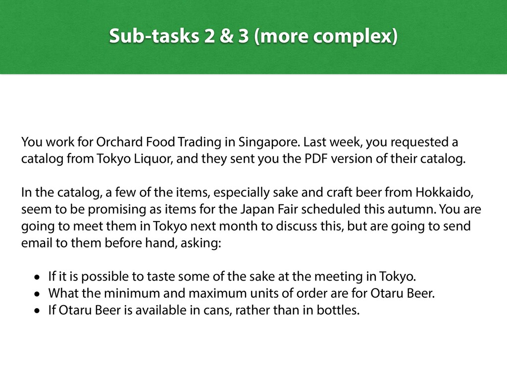Sub-tasks 2 & 3 (more complex) You work for Orc...