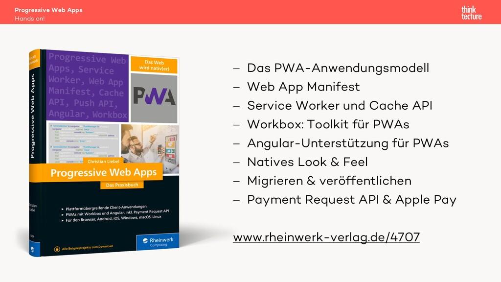 Progressive Web Apps Hands on! - Das PWA-Anwend...