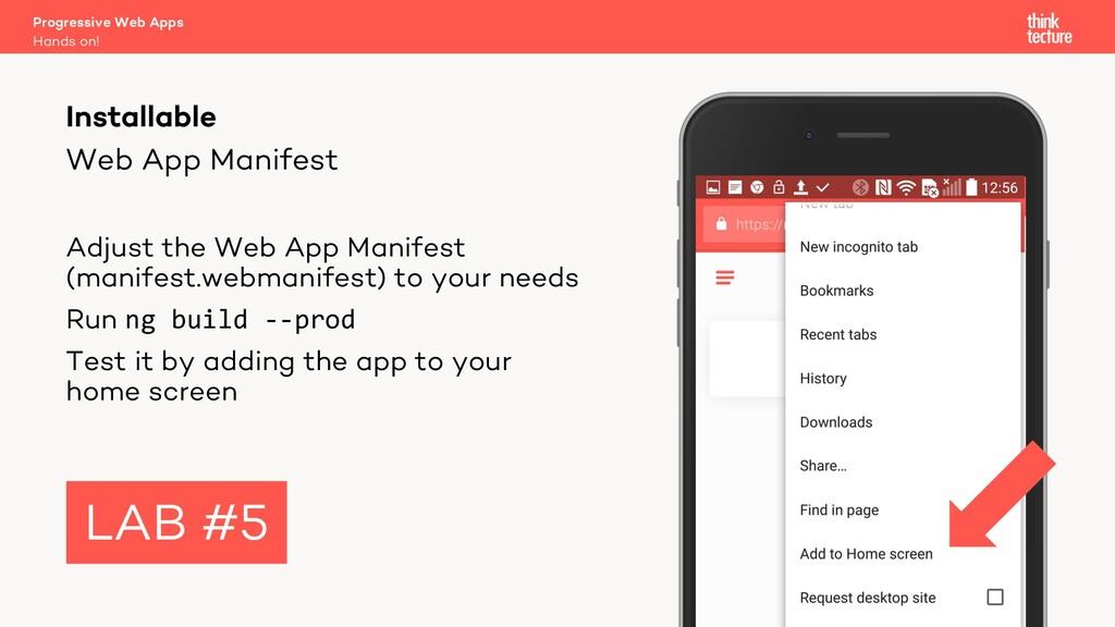 Web App Manifest Adjust the Web App Manifest (m...
