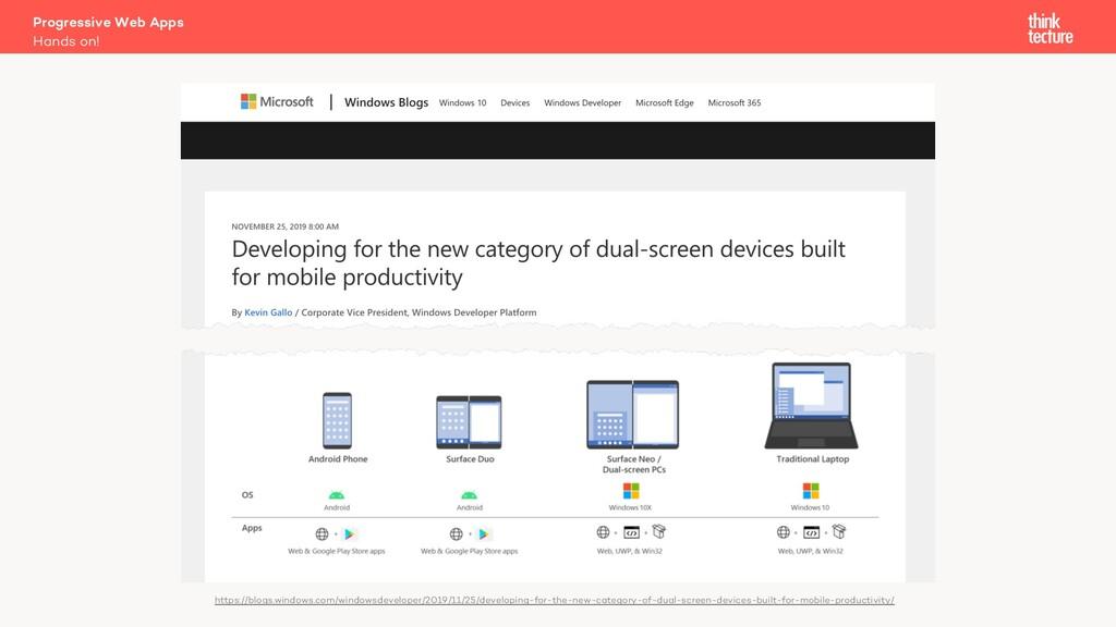 Progressive Web Apps Hands on! https://blogs.wi...